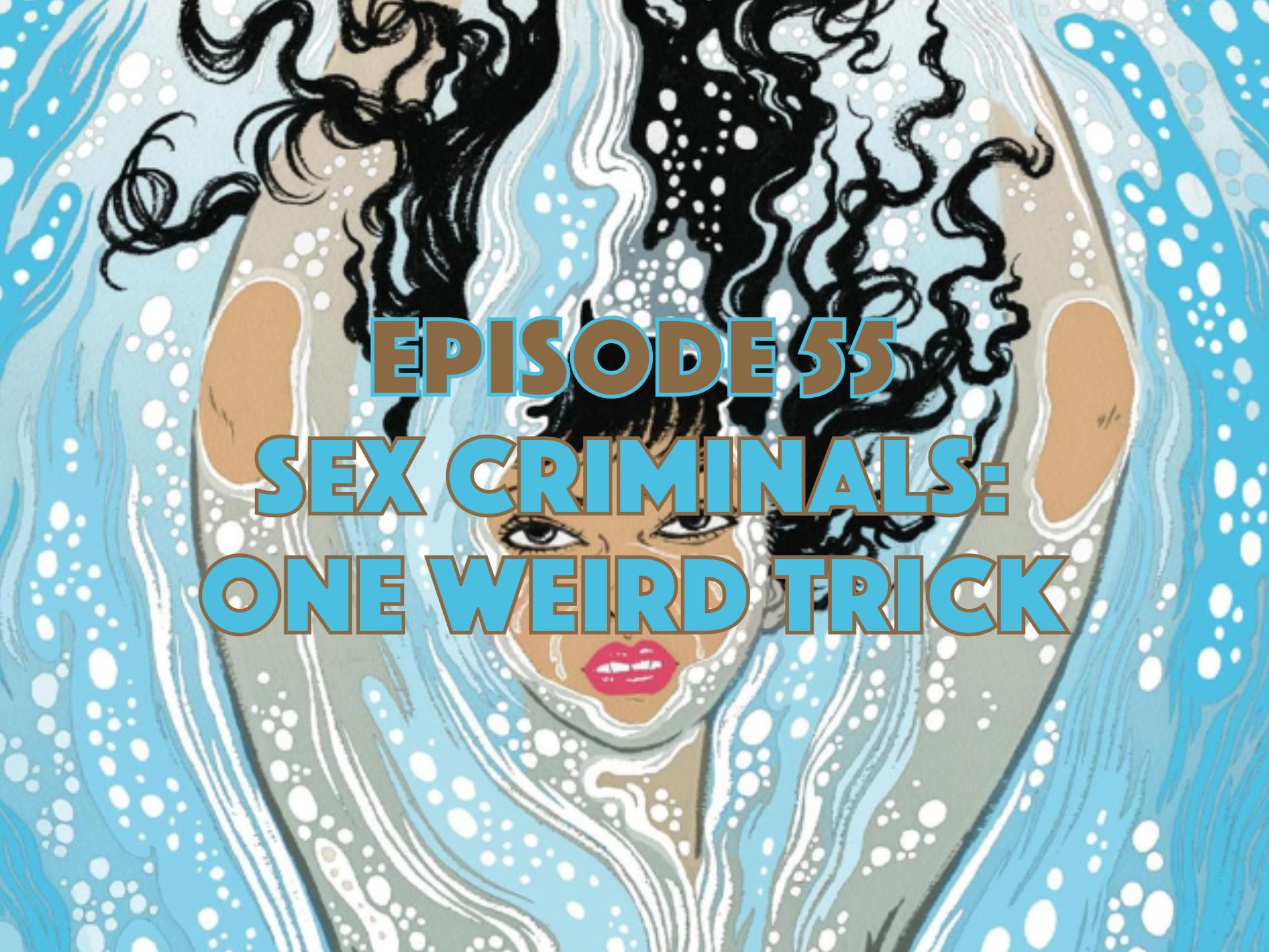 Sex Criminals, Graphic Novel Explorers Club, Comic Book Podcast, Graphic Novel Podcast