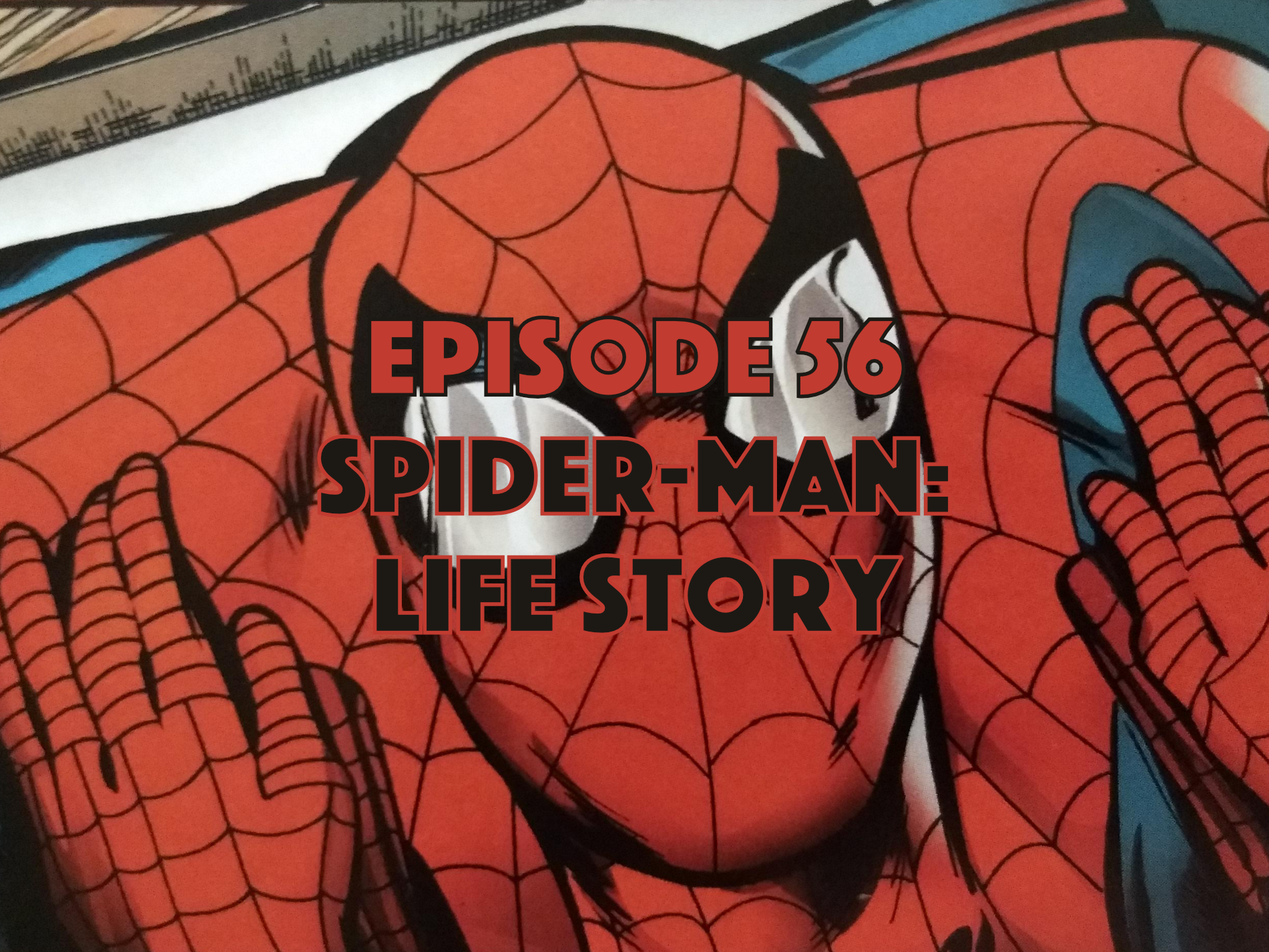 Spider-Man Life Story, Graphic Novel Explorers Club, Comic Book Podcast, Graphic Novel Podcast