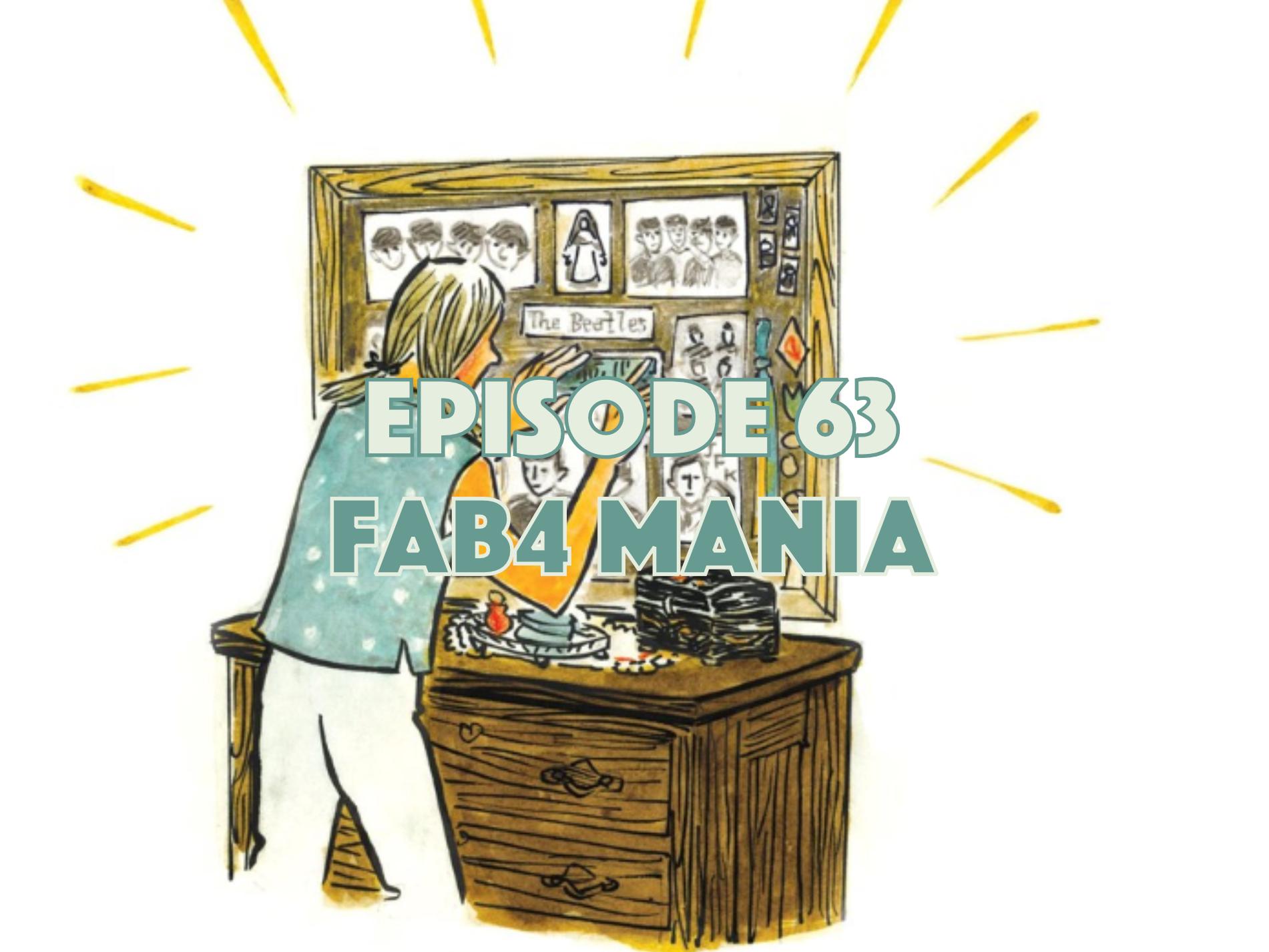 Graphic Novel, Comic Book, Graphic Novel Explorers Club, Comic Book Podcast, Graphic Novel Podcast, Fab4 Mania, The Beatles, Carol Tyler